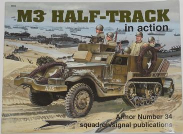 M3 Half-Track in Action, by Jim Mesko, with illustrations by Don Greer & Joe Sewell